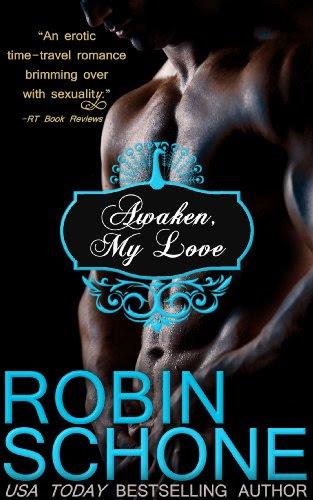 Awaken, My Love by Robin Schone