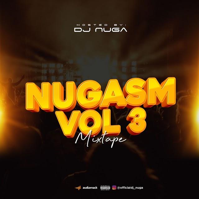 [BangHitz] MIXTAPE: DJ Nuga - Nugasm Mix Vol. 3