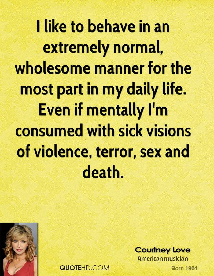 Courtney Love Death Quotes Quotehd