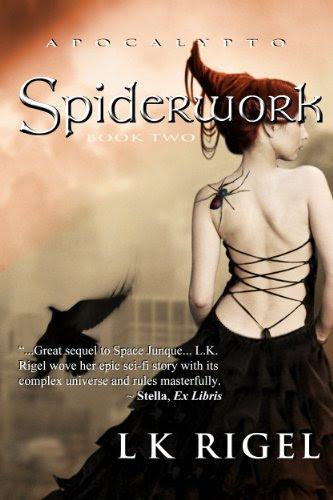 Spiderwork (A Dystopian Fantasy) (Apocalypto) by LK Rigel