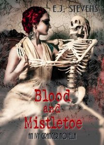 Blood and Mistletoe by E.J. Stevens