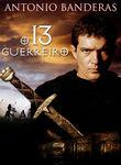 O 13 guerreiro | filmes-netflix.blogspot.com