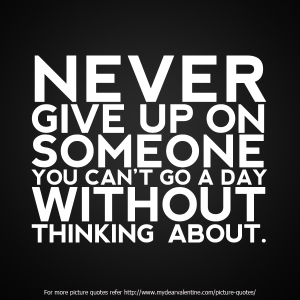 Quotes About Never Giving Up 81 Quotes