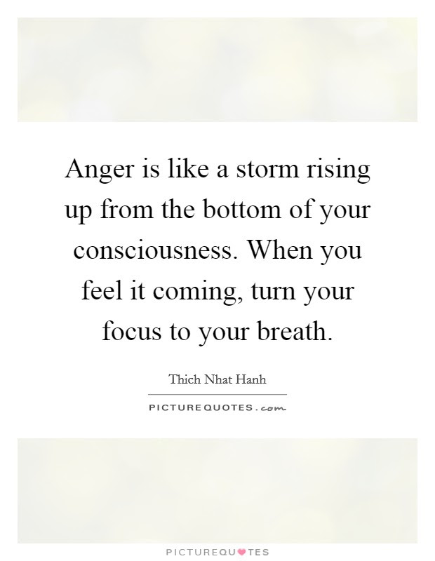 Anger Is Like A Storm Rising Up From The Bottom Of Your Picture