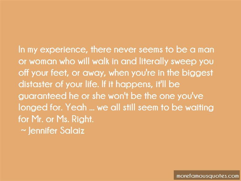 Quotes About Waiting The Right One Top 49 Waiting The Right One