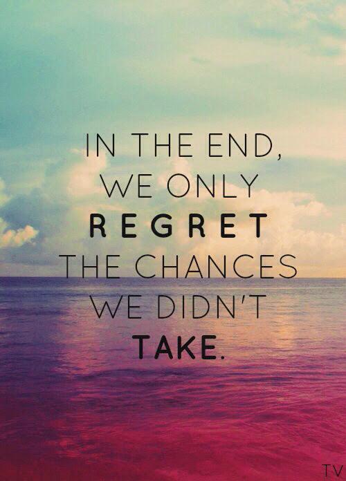 Life Quotes Regrets Chances Cantaloupe418