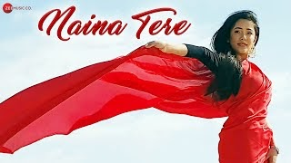 Naina Tere Lyrics in Hindi by Alok Desai, Saurabh Shukla