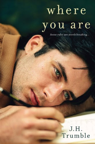 Where You Are by J.H. Trumble