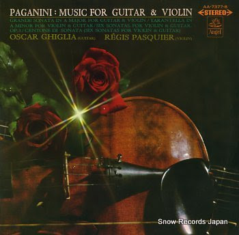 GHIGLIA, OSCAR paganini; music for guitar & violin