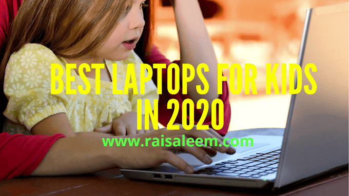 Best Laptops For Kids In 2020  [Best Laptop Buyer's Guide]