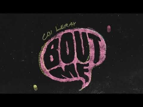 Bout Me Lyrics - Coi Leray | Official Music Audio
