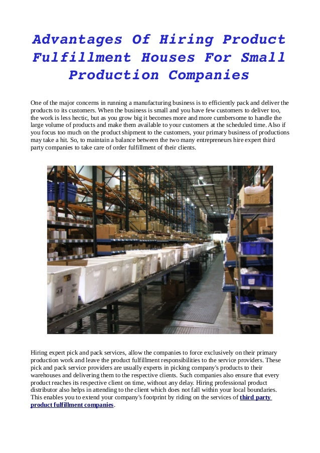 Advantages of hiring product fulfillment houses for small production …