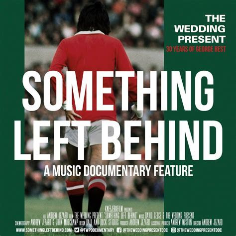 Something left behind: Reflections on The Wedding Present