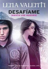 megustaleer - Desafíame (Hasta los huesos) - Lena Valenti