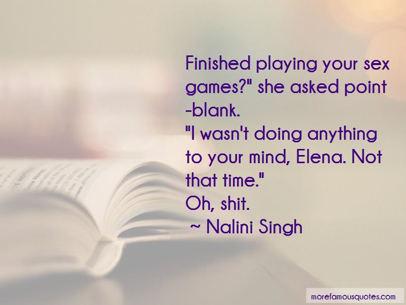 Quotes About Not Playing Mind Games Top 3 Not Playing Mind Games