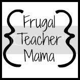 Frugal Teacher Mama