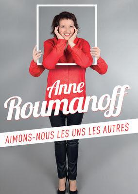 Anne Roumanoff - Aimons-Nous Les Uns Et...