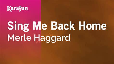 karaoke sing   home merle haggard youtube