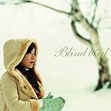 Blind bird(DVD付)