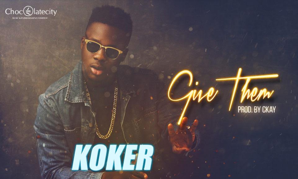 Give_Them_Koker