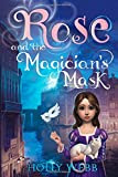 Rose and the Magician's Mask