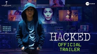 Hacked Hindi Movie (2020) | Cast | Trailer | Songs | Release Date
