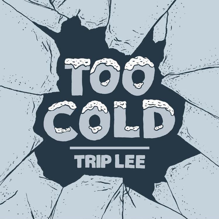 Trip Lee Reveals Release Date Of New Mixtape alongside 'Too Cold' single