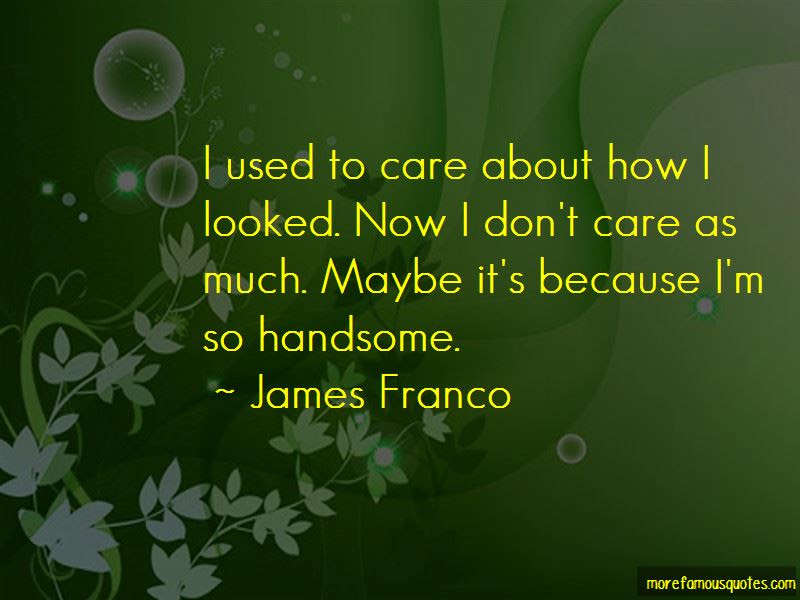 I Used To Care Quotes Top 36 Quotes About I Used To Care From