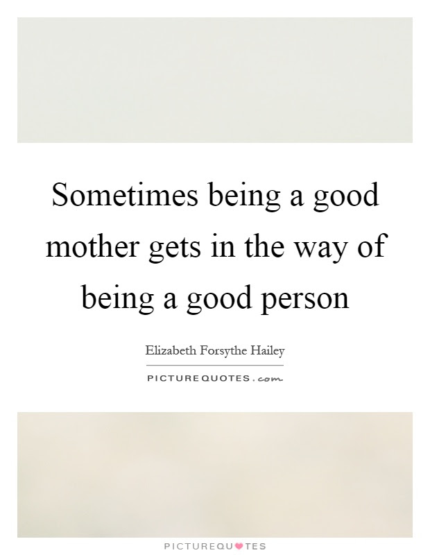 Good Person Quotes Sayings Good Person Picture Quotes Page 4