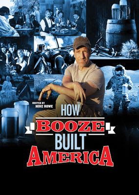 How Booze Built America - Season 1