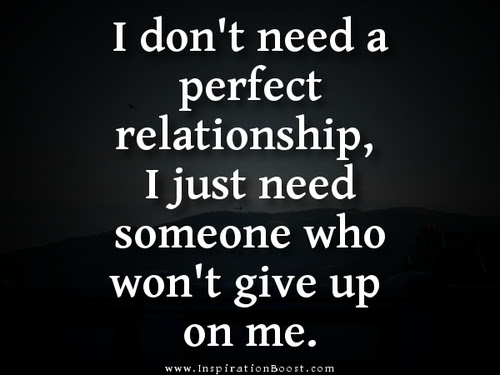 Beautiful Love Quote I Just Need Someone Who Wont Give Up On Me