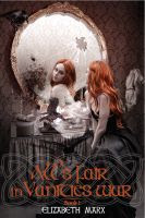 Cover for 'ALL'S FAIR IN VANITIES WAR, Young Adult/Urban Fantasy (Book I The Seer's Seven Deadly Fairy Tales)'