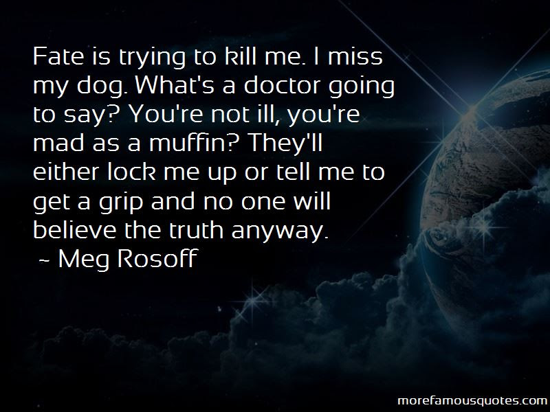 Ill Miss My Dog Quotes Top 1 Quotes About Ill Miss My Dog From