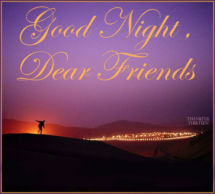 Good Night Dear Friends Pictures Photos And Images For Facebook