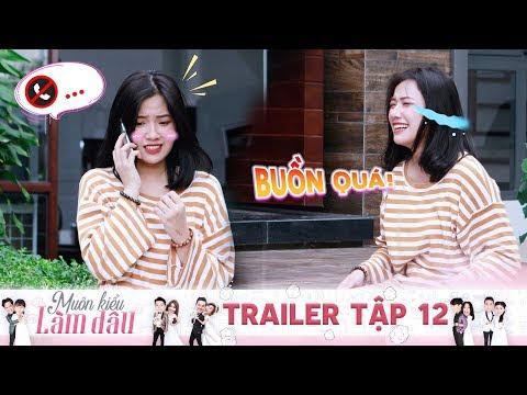 Muôn Kiểu Làm Dâu | Trailer Tập 12: Fanny khóc hết nước mắt khi bị thầy giáo Khánh Ngô chặn số