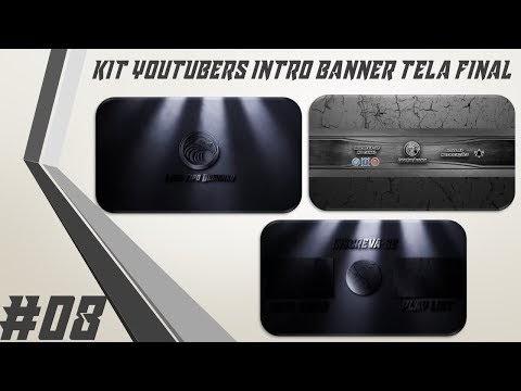 Kit Youtuber #08 Intro Banner Tela Final Para Youtubers