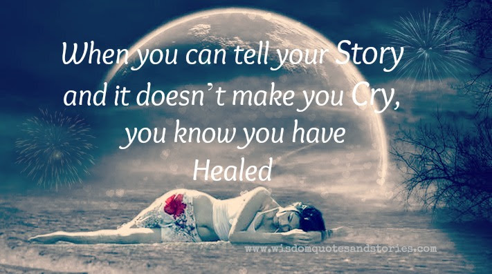 When You Are Healed Wisdom Quotes Stories