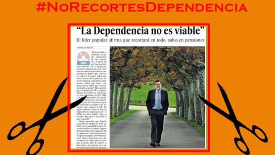 Dependencia no viable Rajoy