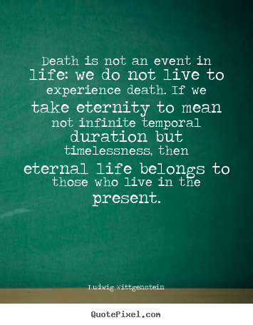 Diy Image Quotes About Life Death Is Not An Event In Life We Do