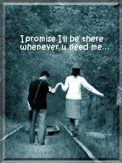 I Promise Ill Be There Whenever U Need Me Love Quote