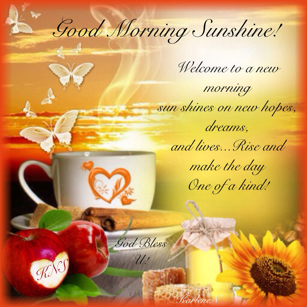 Good Morning Sunshine God Bless You Pictures Photos And Images For