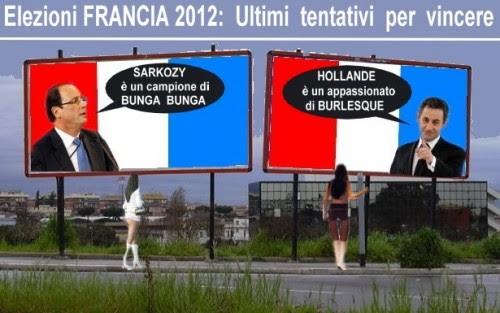 satira,attualità,elezioni francia,sarkozy,hollande,arcore,bunga bunga,burlesque,