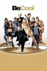 Get Watch Be Cool released on 2005 Full HD Movies