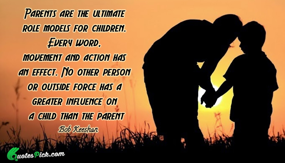 Quotes About Parents Role 58 Quotes