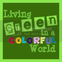 Living Green In A Colorful World