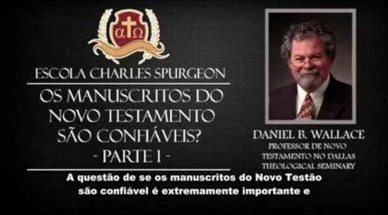 O Novo Testamento é Confiável? Daniel B. Wallace