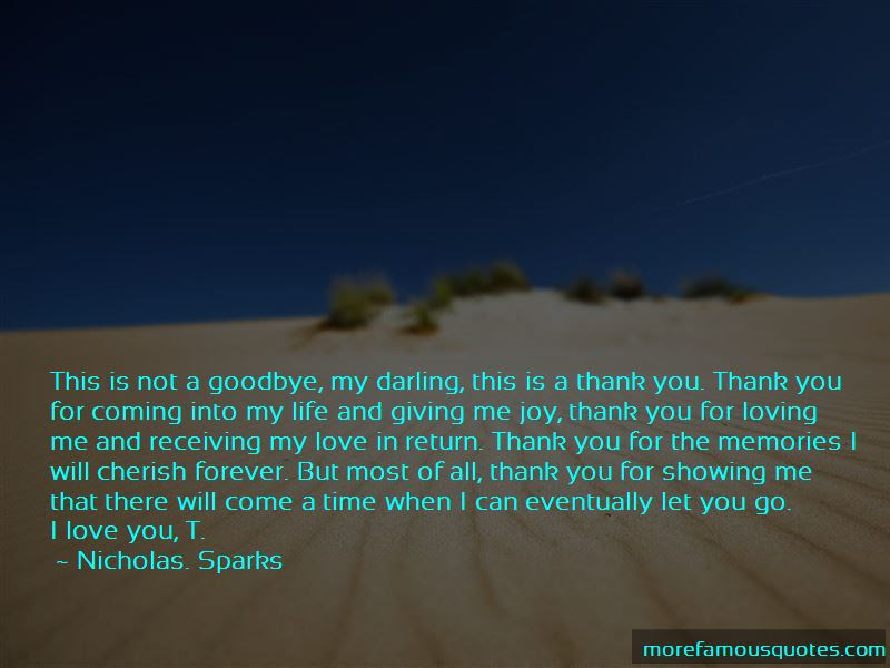 Thank You For Loving Me But Goodbye Quotes Top 1 Quotes About Thank