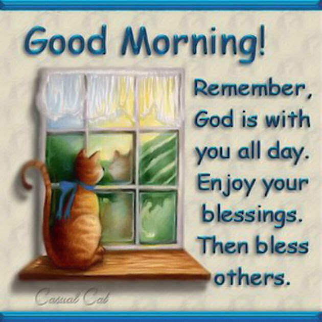 Good Morning Remember God Is With You Pictures Photos And Images