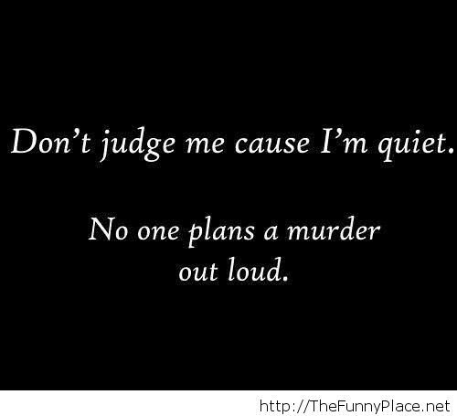 50+ Great Dont Judge Me Quotes And Sayings