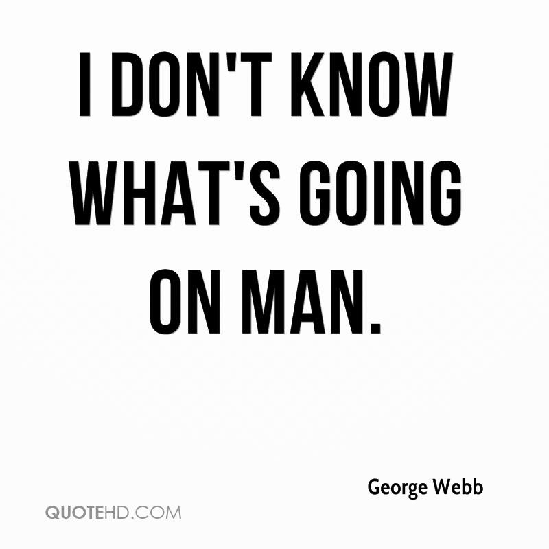 George Webb Quotes Quotehd